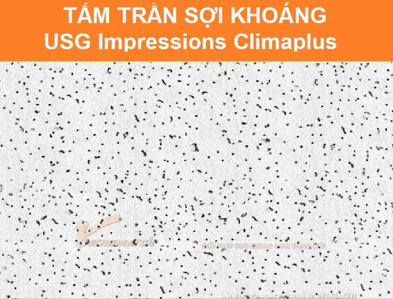 Tấm trần sợi khoáng USG Impressions Climaplus